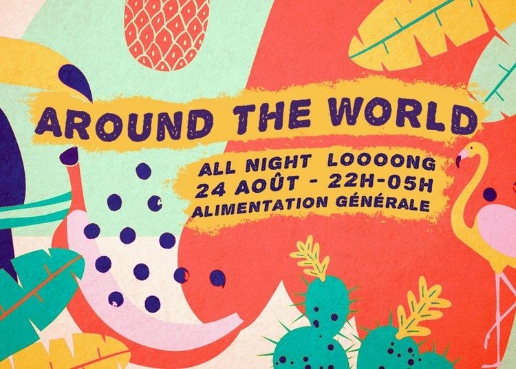 Around The World - All Night Long à Paris 11ème