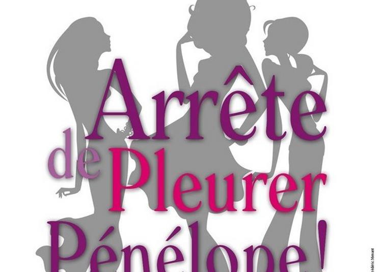 Arrête de pleurer Pénélope ! à Albert