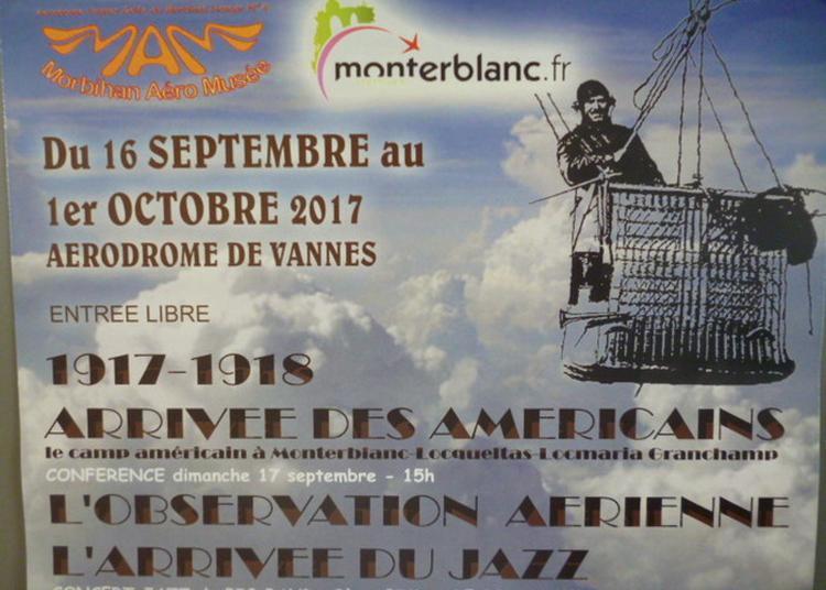 Arrivée Des Americains  1917 1918 à Monterblanc