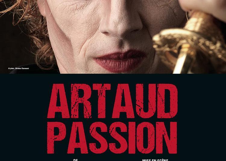 Artaud Passion à Avignon