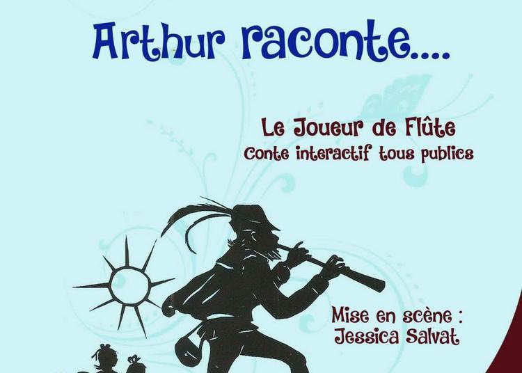 Arthur raconte : le joueur de flûte à Montpellier