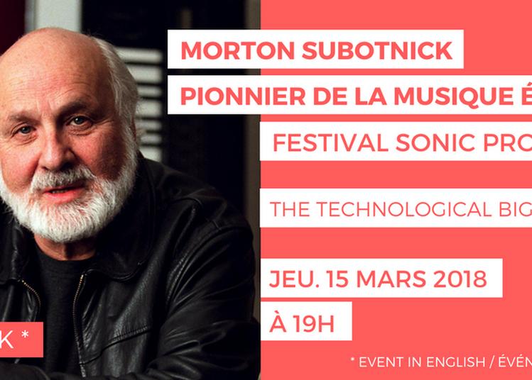 Artist Talk : Morton Subotnick - Pionnier de la musique électronique à Paris 16ème