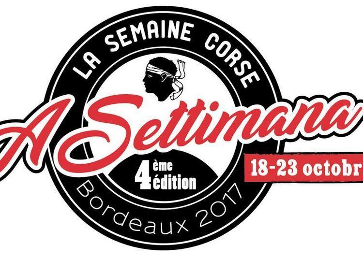 A Settimana, La Semaine Corse À Bordeaux 2017