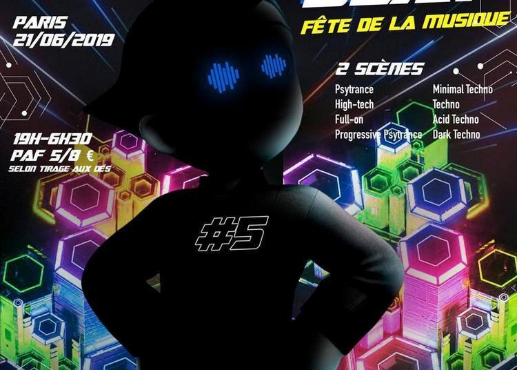 Astro Beat #5 | Fête de la Musique - Psytrance & Techno à Paris 1er