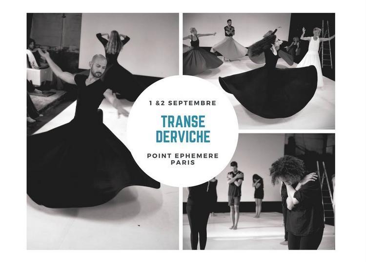 Atelier Transe Derviche à Paris 10ème