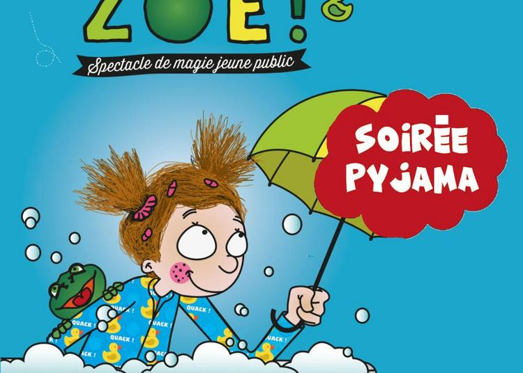 Au bain Zoé - Soirée pyjama à Montauban