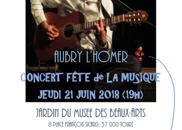 Aubry L'Homer / Chansons à Tours