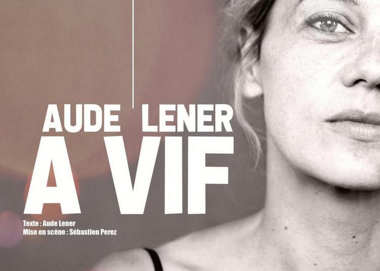 Aude Lener à Paris 10ème