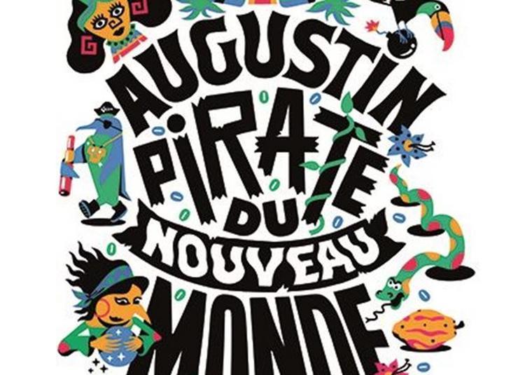 Augustin Pirate Du Nouveau Monde à Avignon