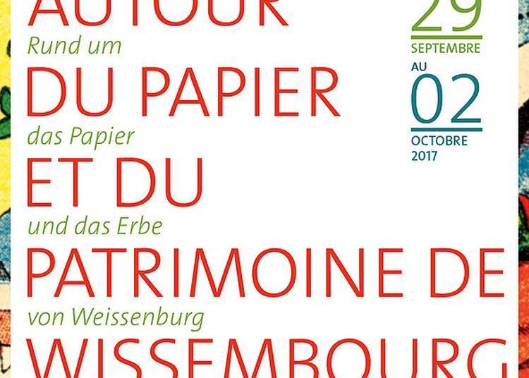 Autour du Papier et du Patrimoine à Wissembourg