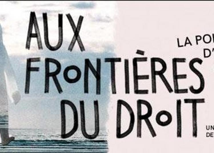 Aux Frontières Du Droit à Villeurbanne