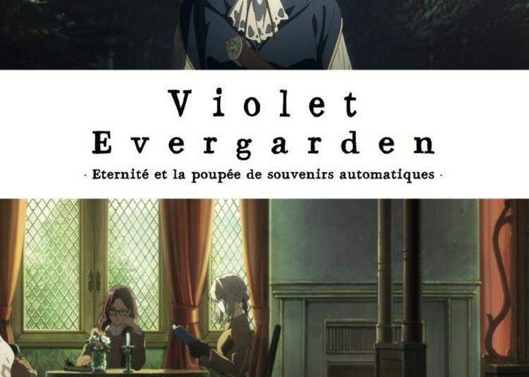 Avant Premier Violet Evergarden à Rouen