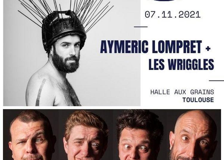 Aymeric Lompret + Les Wriggles à Toulouse