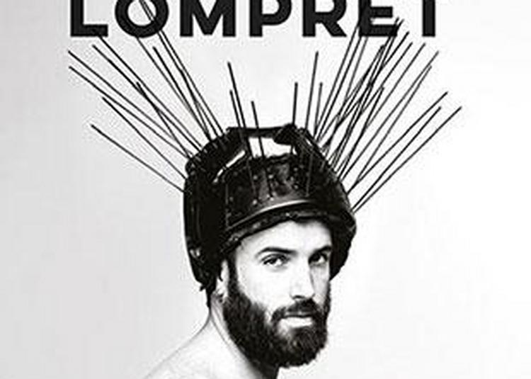 Aymeric Lompret - Tant Pis à Nantes