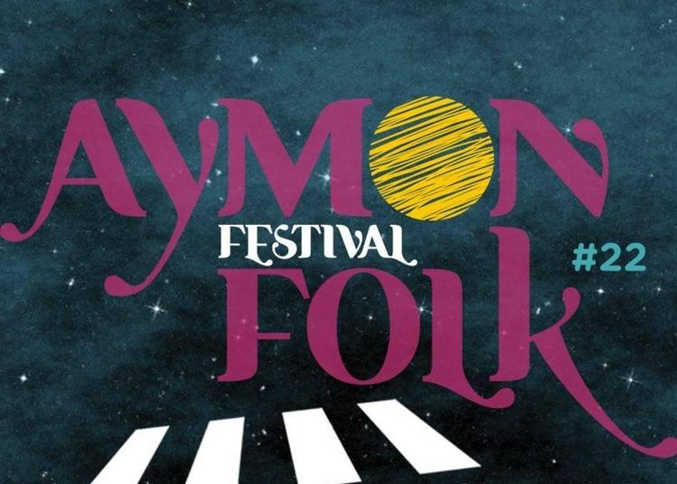 Aymon Folk Festival - 1 er jour à Bogny sur Meuse