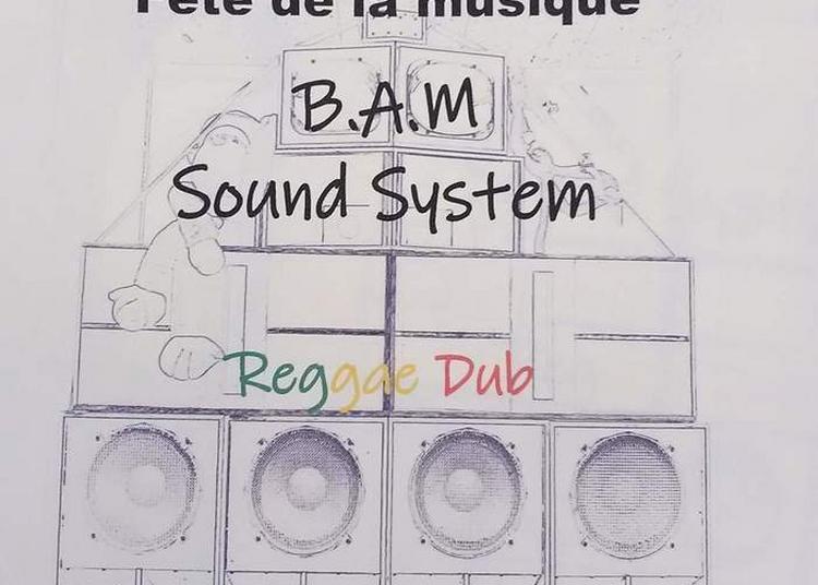 B.a.m Sound System à Luxeuil les Bains
