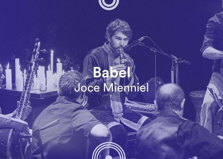 Babel / Joce Mienniel - 72e Festival de musique de Besançon à Besancon