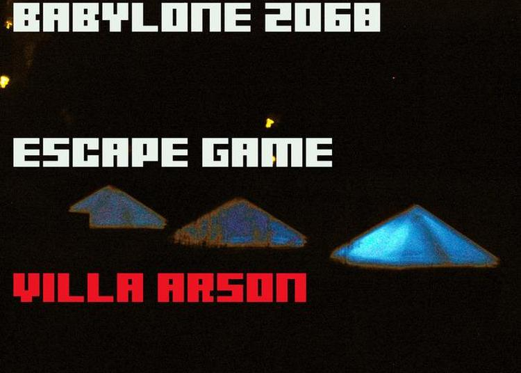 Babylone 2068 : Escape Game Villa Arson à Nice