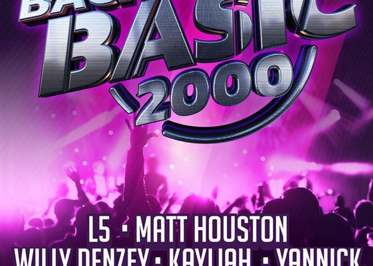Back To Basic 2000 à Amneville