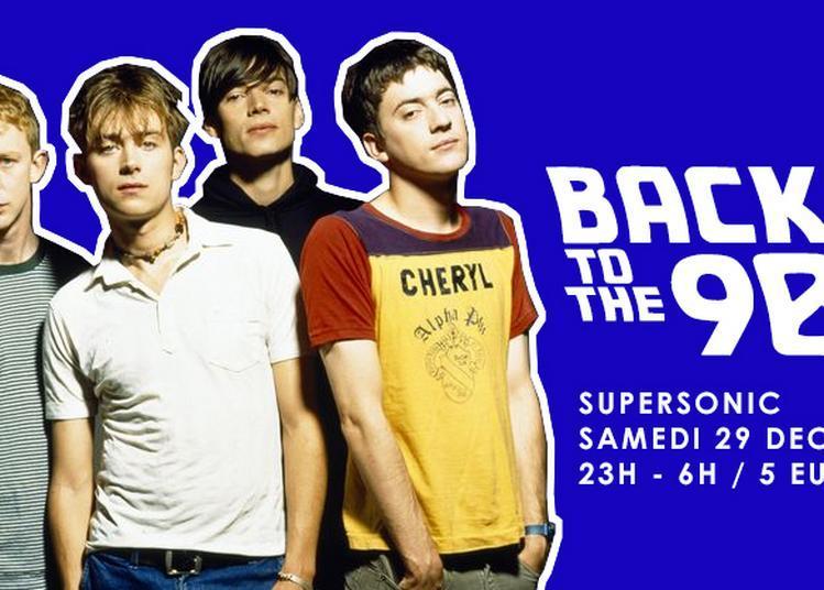 Back To The 90s à Paris 12ème