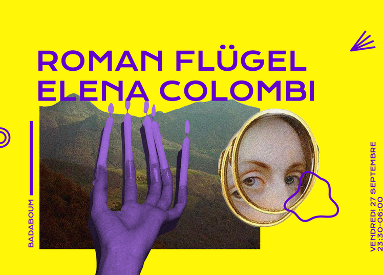 Badaboum : Roman Flügel, Elena Colombi à Paris 11ème