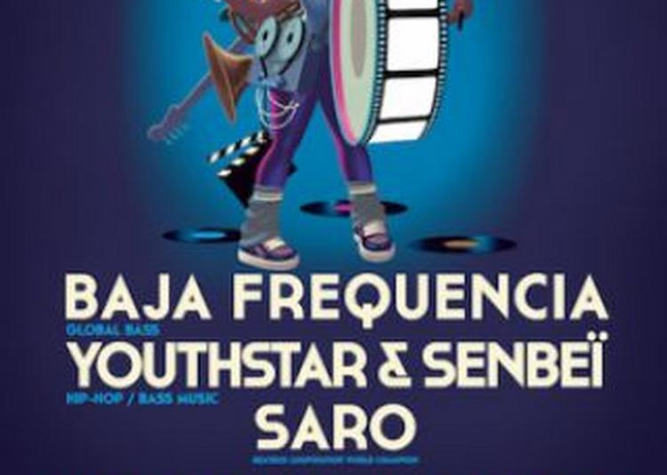 Baja Frequencia / Youthstar & Senbeï / Saro Au FIFA 2018 à Aubagne