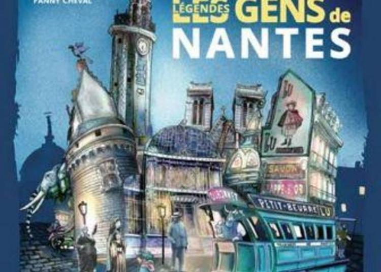 Balade Guidée Les Gens De Nantes - Légendes De Nantes