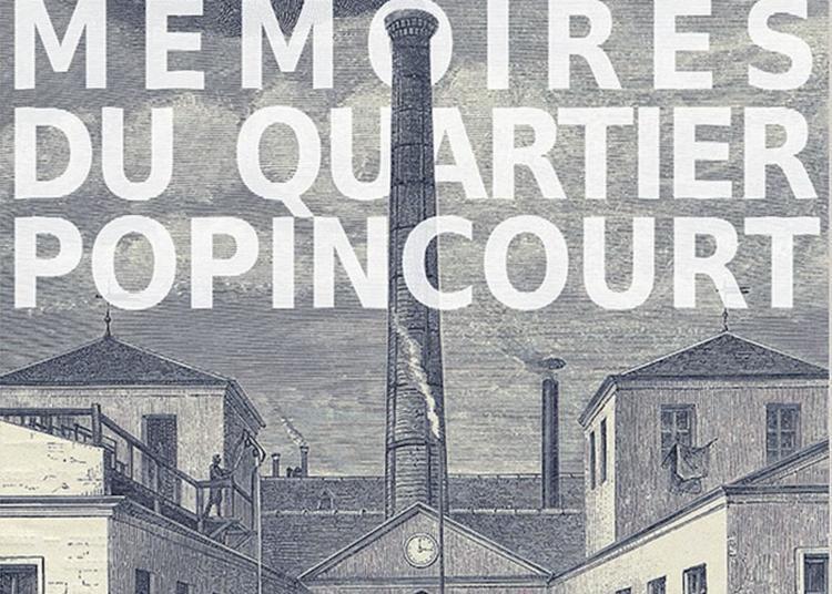Balade Mémoire Du Quartier Popincourt à Paris 11ème