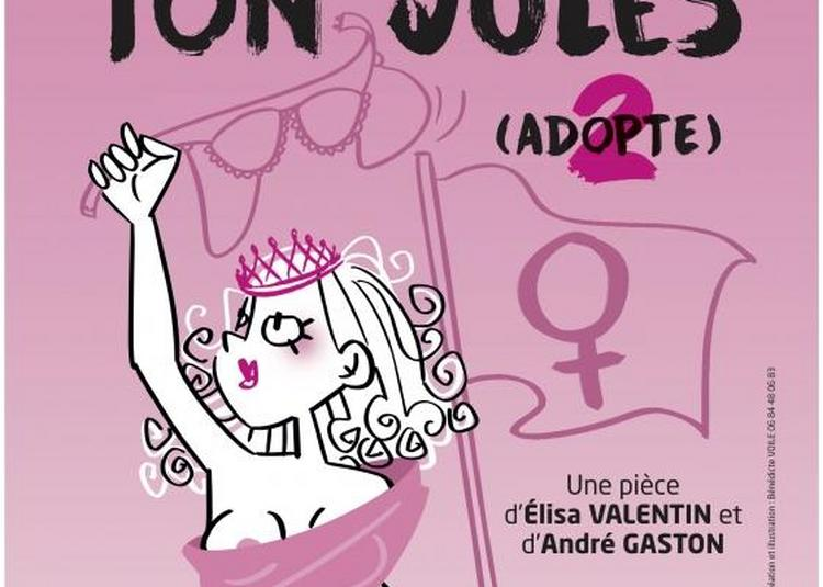 Balance Ton Jules à La Rochelle