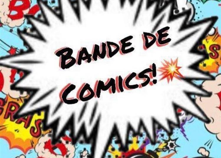 Bande De Comics ! à Paris 9ème
