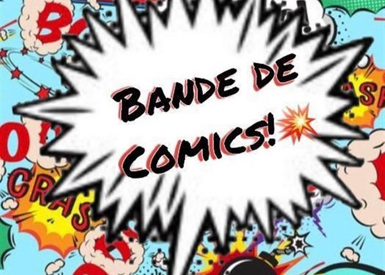 Bande De Comics ! à Paris 5ème
