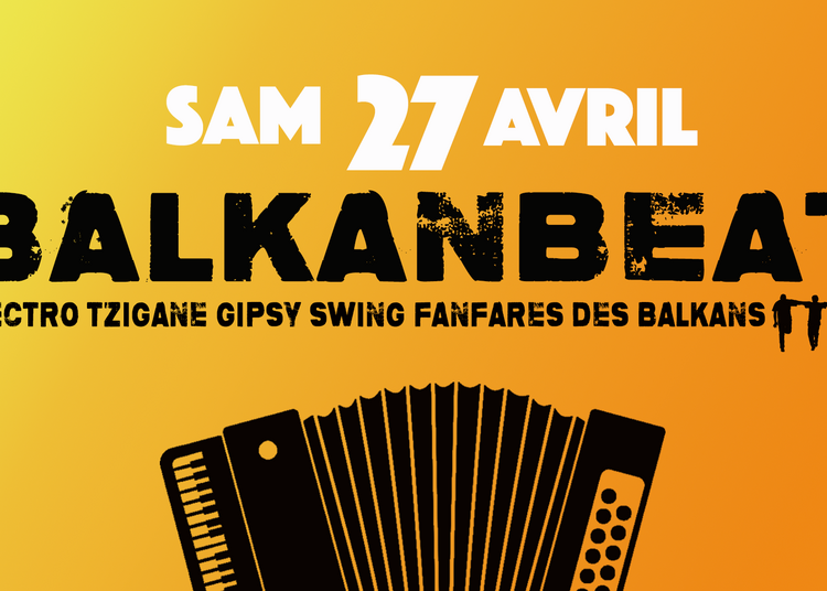 Balkanbeat Paris à Montreuil