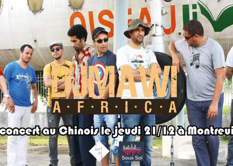 Djmawi Africa - Le Chinois de Montreuil