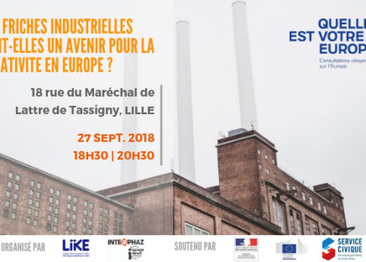 Les fiches industrielles: l'avenir de la créativité en Europe ? à Lille