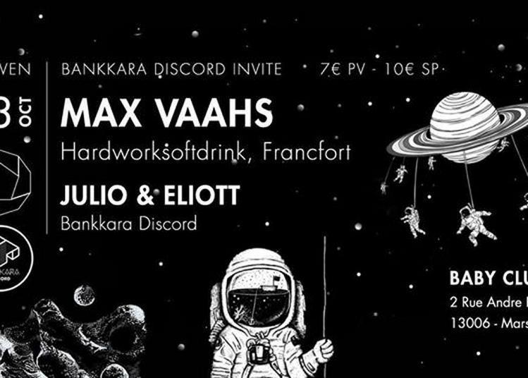 Bankkara discord invite : Max Vaahs #02 (HWSD) à Marseille
