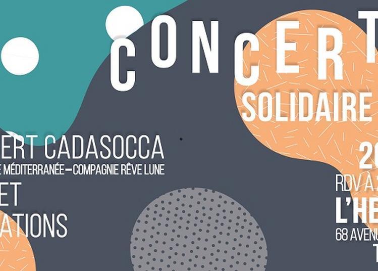 Concert Solidaire - Cada Socca - pour L'Autre C'est Nous à Toulon