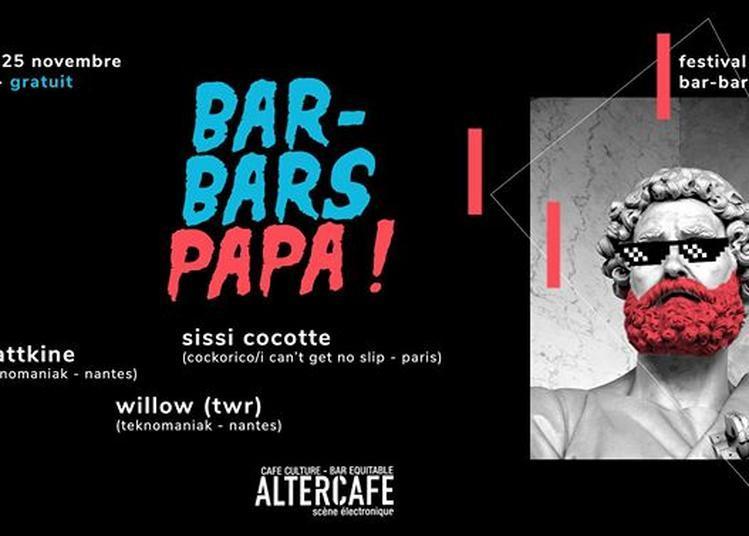 Bar-Bars Papa! Festival Culture Bar-Bar à Nantes
