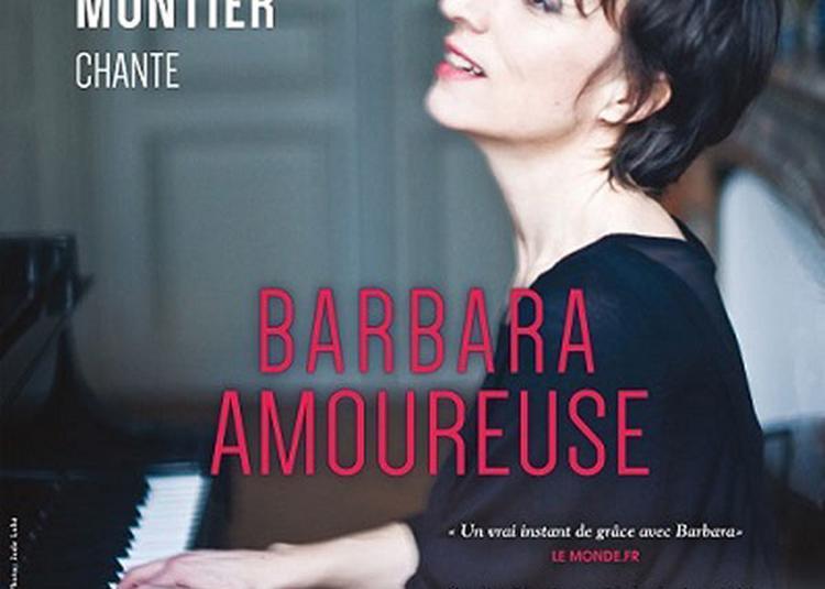 Barbara Amoureuse à Avignon