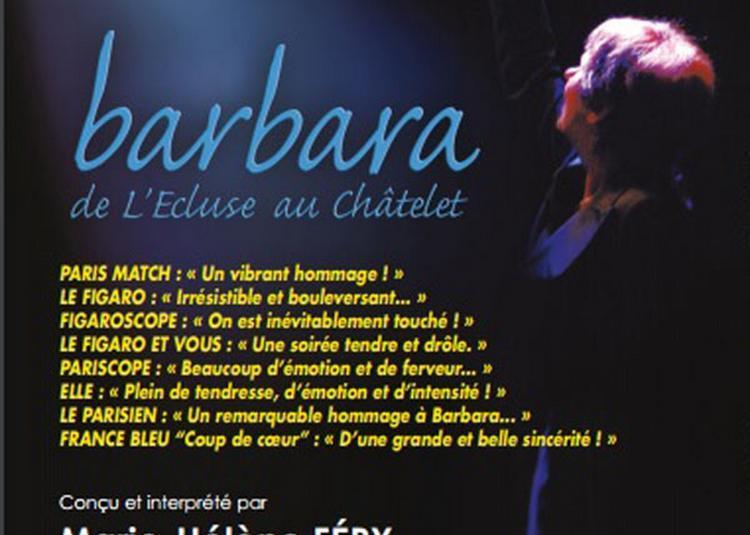 Barbara De L'Ecluse à Paris 10ème