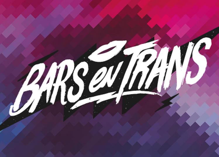 Bars en Trans 2020