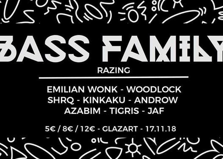 Bass Family #10 Presents Razing à Paris 19ème