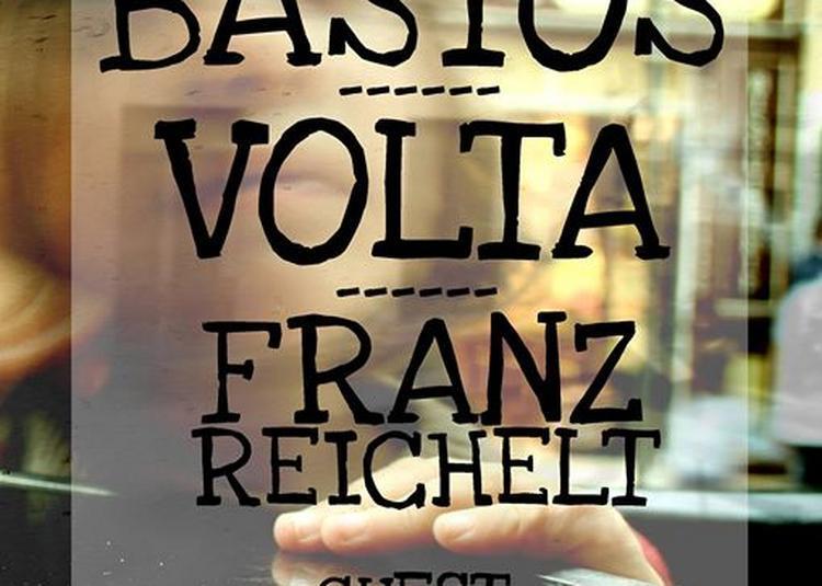 Bastos // Volta // Franz Reichelt // guest à Bordeaux
