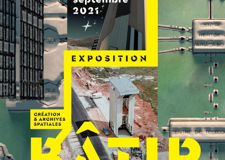 Bâtir, dirent-ils ! - Journées Européennes du Patrimoine au Centre National d'Etudes Spatiales à Paris 1er