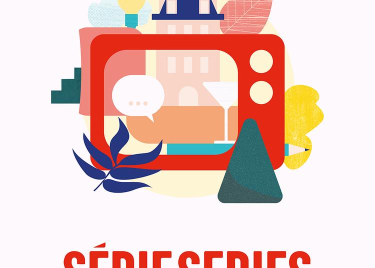 Festival des séries européennes - Série Series 2021
