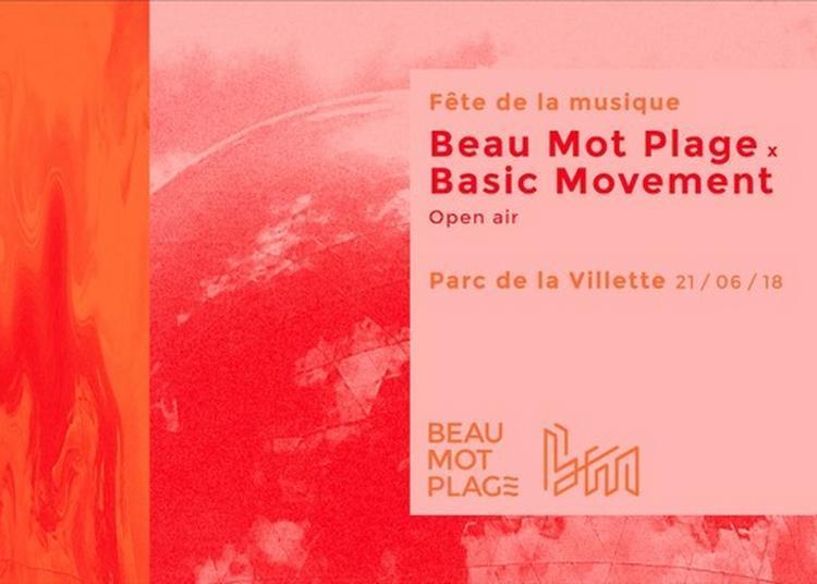 Beau Mot Plage X Basic Movement à Paris 19ème