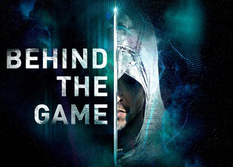 Behind The Game à Paris 3ème