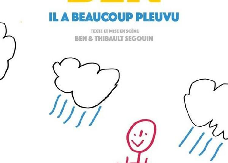 Ben Dans Il A Beaucoup Pleuvu à Bordeaux