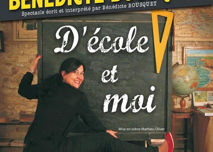 Bénédicte Bousquet - D'école Et Moi à Chateauroux