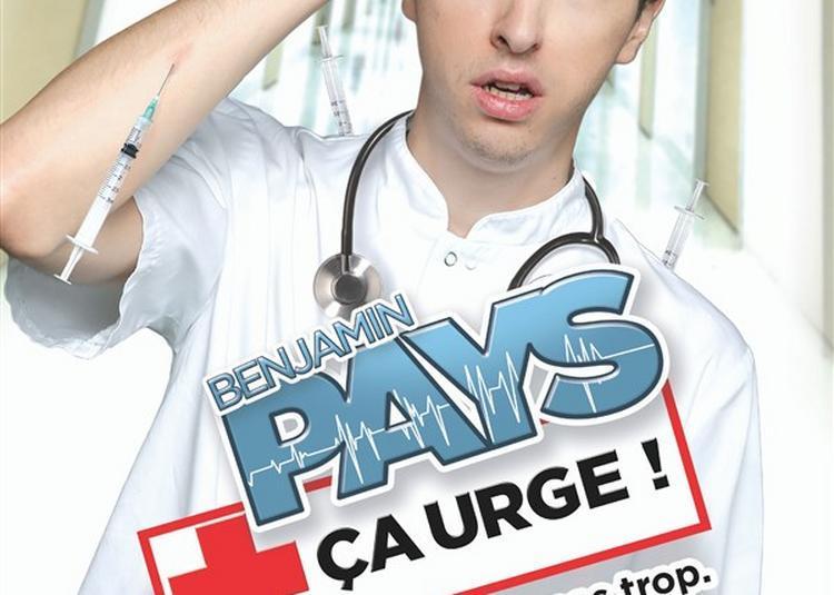 Benjamin Pays - Ça Urge ! à Chateauroux