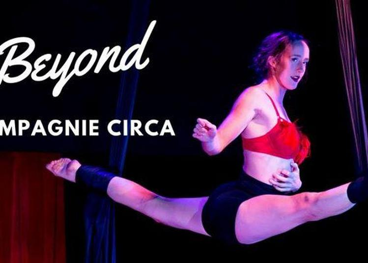 Beyond - Compagnie Circa à Brest